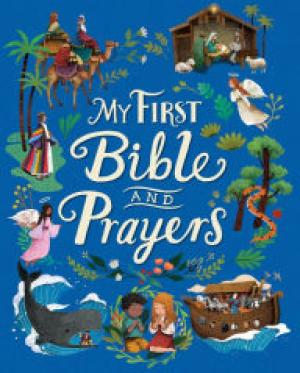 My First Bible and Prayers (Deluxe Edition)