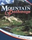 The A Beka Reading Program: Mountain Pathways